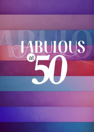Picture of Fabulous at 50
