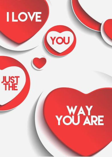 Picture of I love you just the way you are