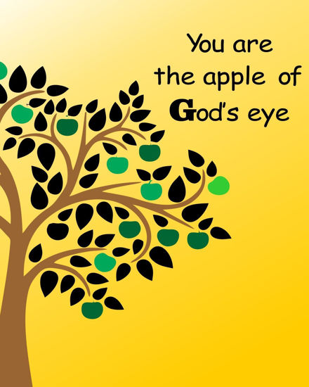 Picture of You are the Apple of God's eye