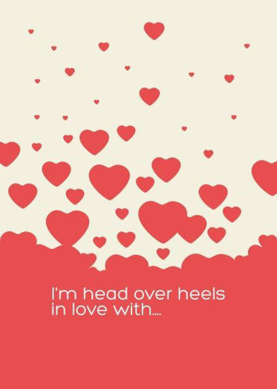 Picture of I am head over heels in love with you