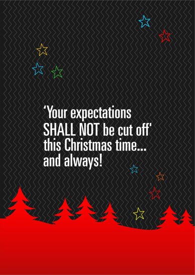 Picture of Your expectations SHALL NOT be cut off